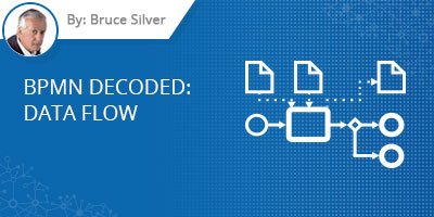 Bruce Silver - BPMN Decoded : Data Flow