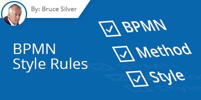 Bruce Silver - BPMN Style Rules