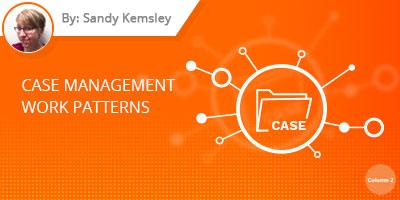 Case Management Work Patterns