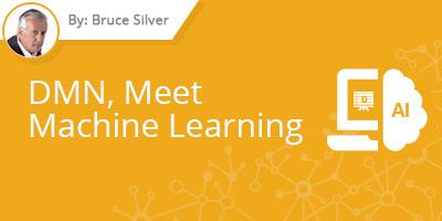 Bruce Silver - DMN Meet Machine Learning