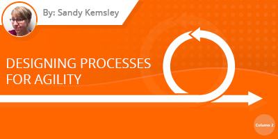 Sandy Kemsley - Designing Processes for Agility