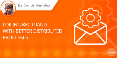 Sandy Kemsley - Foiling BEC Fraud With Better Distributed Processes