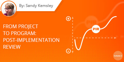Sandy Kemsley blog - From Project to Program: Post-Implementation Review