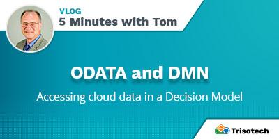 Tom DeBevoise - VLOG - ODATA in DMN