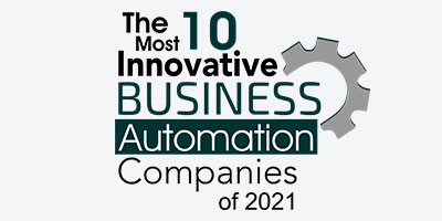The 10 Most Innovative Business Automation Companies of 2021