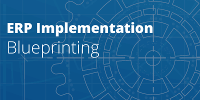 Blueprinting an ERP Implementation