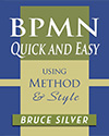 Bruce Silver - BPMN Quick and Easy Using Method and Style