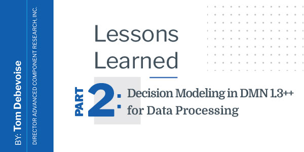 Lessons Learned part 2: Decision Modeling in DMN 1.3++ for Data Processing