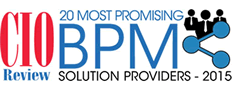 Top 20 Most Promising BPM SolutionsProviders - 2015