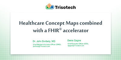 Healthcare Concept Maps combined with a FHIR® accelerator