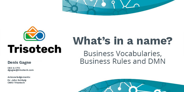 What's in a name? Business Vocabularies, Business Rules and DMN